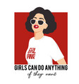 girls can do anything fashion vector image