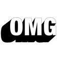 omg in bold letters vector image vector image