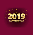 happy new year 2019 golden text with stars vector image vector image