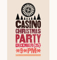 casino christmas party typographic grunge poster vector image vector image