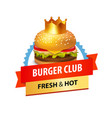 Emblem for cafe with fast food and sandwich vector image