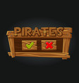 game pirates user interface play window buttons vector image vector image