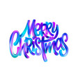merry christmas paint brush gradient lettering vector image vector image