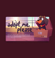 adopt me poster with cute dog in cardboard box vector image