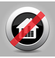 gray chrome button - no house with equalizer vector image vector image