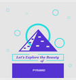 lets explore the beauty of pyramid giza egypt vector image
