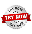 try now round isolated silver badge vector image vector image