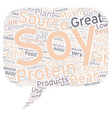 benefits of soy protein text background wordcloud vector image vector image
