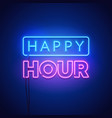 happy hour neon signboard on dark background vector image vector image