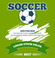 soccer ball green poster template vector image
