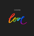 handwritten lettering with lgbt flag against vector image vector image