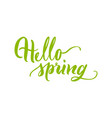 card lettering hello spring green flat vector image