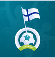 finland flag pinned to a soccer ball european vector image vector image