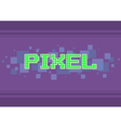 Green pixel text on violet vector image
