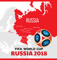 Russia world cup 2018 with map and