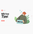 waiting time concept for landing page template vector image