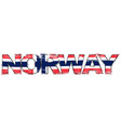 word norway with norwegian national flag under it vector image vector image