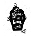 the cupcake with phrase sweet home vector image vector image