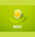 beer isometric icon isolated on color background vector image