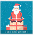 santa claus doing yoga meditation and sitting on vector image vector image