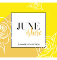 design banner with lettering june is here logo vector image vector image