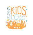 funny cute kids logo baby shop label fashion vector image vector image