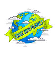 world international earth day concept eco ecology vector image vector image