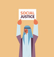 arab man activist holding stop racism poster vector image vector image