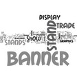 banner stands text word cloud concept vector image vector image