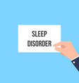 man showing paper sleep disorder text vector image