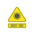 danger virus sign vector image vector image