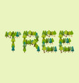 tree lettering letters from forest nature vector image vector image