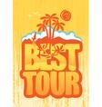 best tours vector image vector image