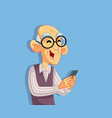 senior old man using smartphone cartoon character vector image