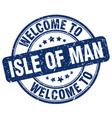 welcome to isle of man vector image vector image
