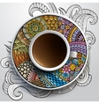 cup coffee and hand drawn floral ornament vector image vector image