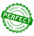 grunge green perfect wording round rubber seal vector image vector image