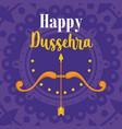 happy dussehra festival india arrow bow vector image vector image