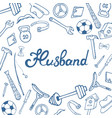 husband hand lettering greeting card for the day vector image vector image