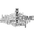 why people love crime series text word cloud vector image vector image