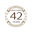 realistic forty two years anniversary celebration vector image vector image