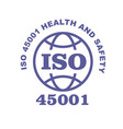 iso 45001 stamp sign - occupational health and vector image