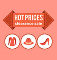 hot prices clearance sale promo advert on arrow vector image vector image