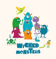 wicked monsters greeting card for kids vector image