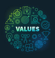 business values round colored linear vector image vector image