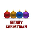 chrismtas typographic with balls vector image vector image