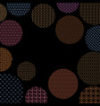 colored circles with different geometric patterns vector image vector image