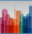 colorful transparent cityscape background modern vector image vector image