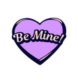 romantic speech bubble be mine colorful icon vector image