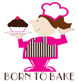 Born To Bake vector image